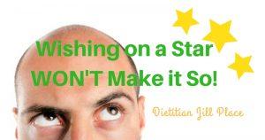 Wishing on a Star WON'T Make It So!