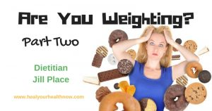 Are You Weighting? Part Two