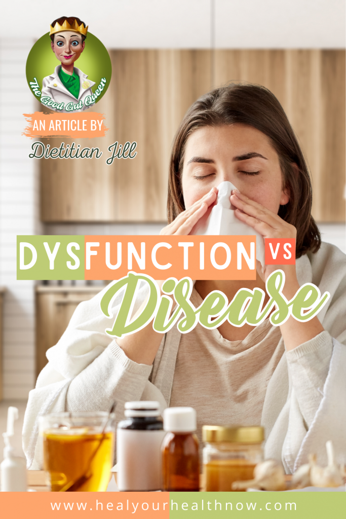 Dysfunction VS. Disease