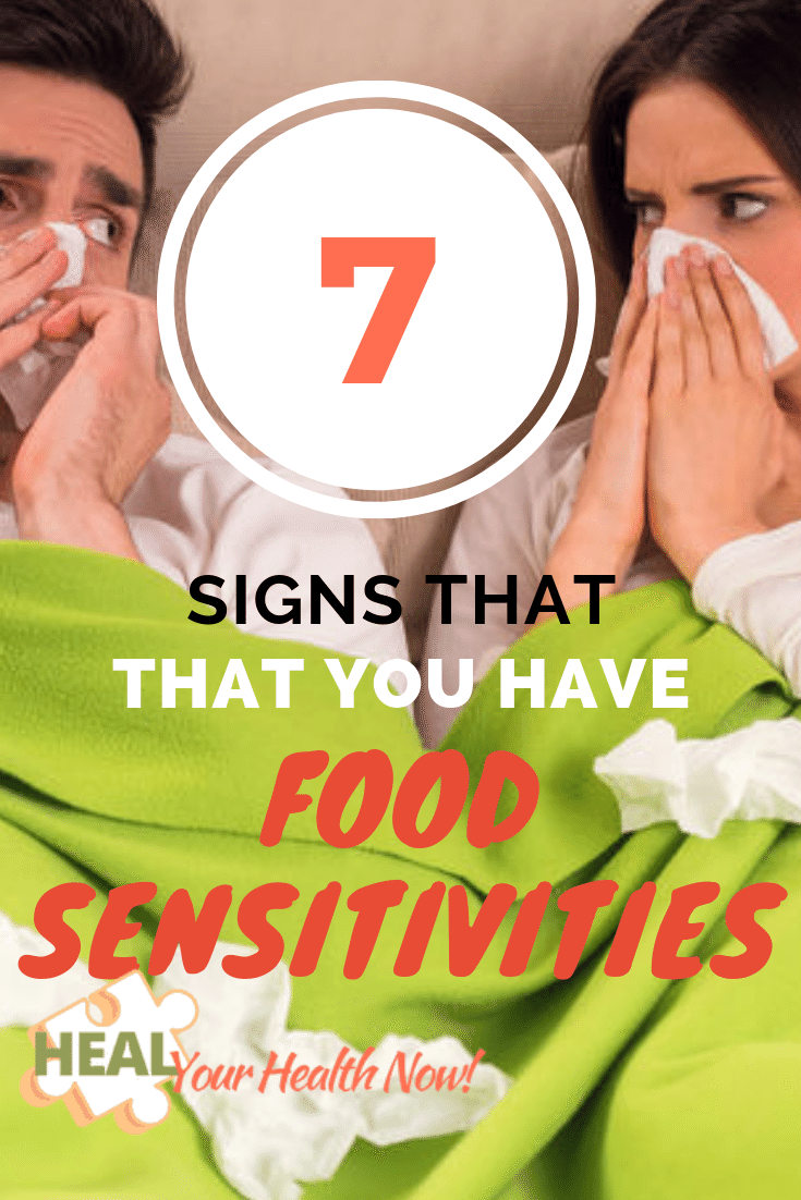 7 Signs That You Have Food Sensitivities