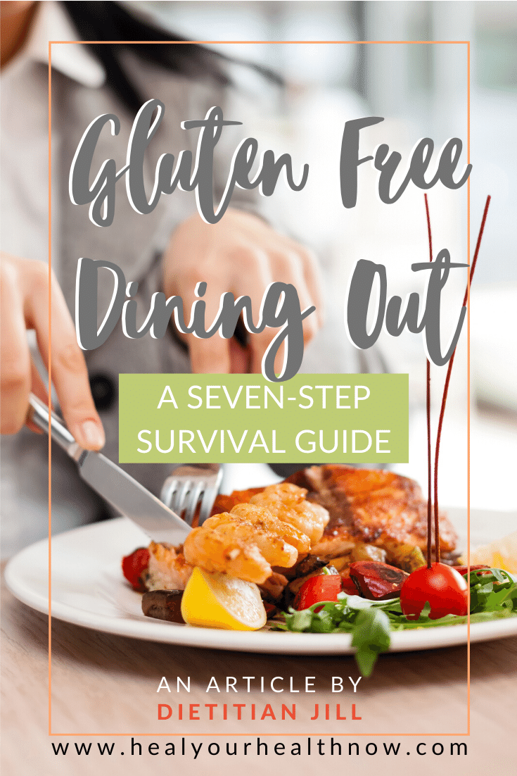 Gluten Free Dining Out:  A Seven-Step Survival Guide