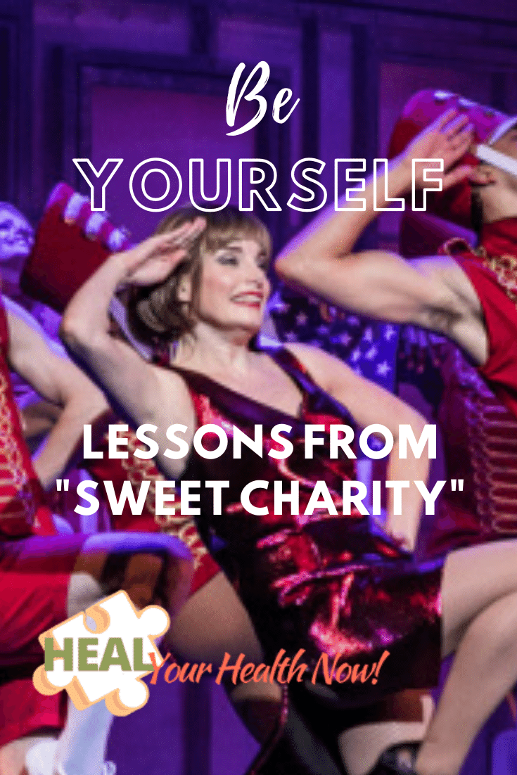 """Be Yourself: Lessons from """"Sweet Charity"""""""