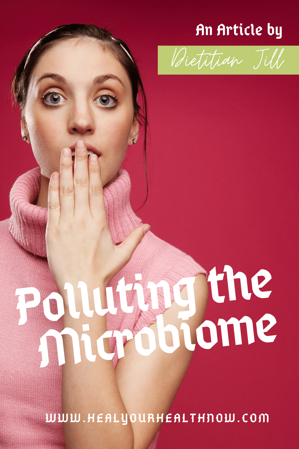 Polluting the Microbiome