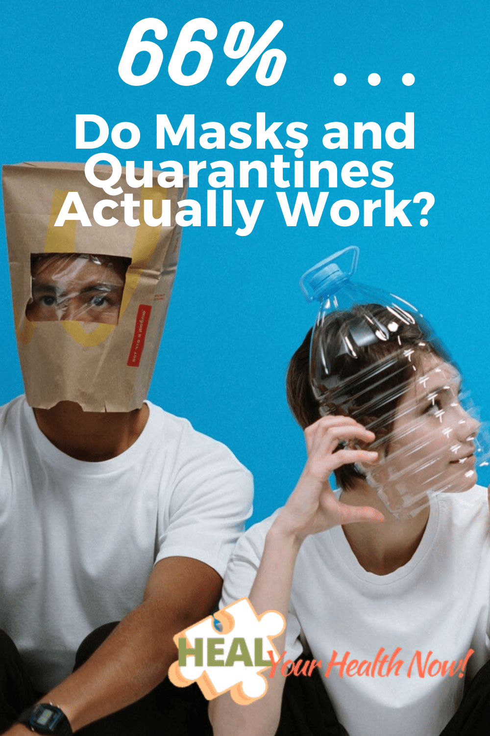 66% ... Do Masks and Quarantines Actually Work?