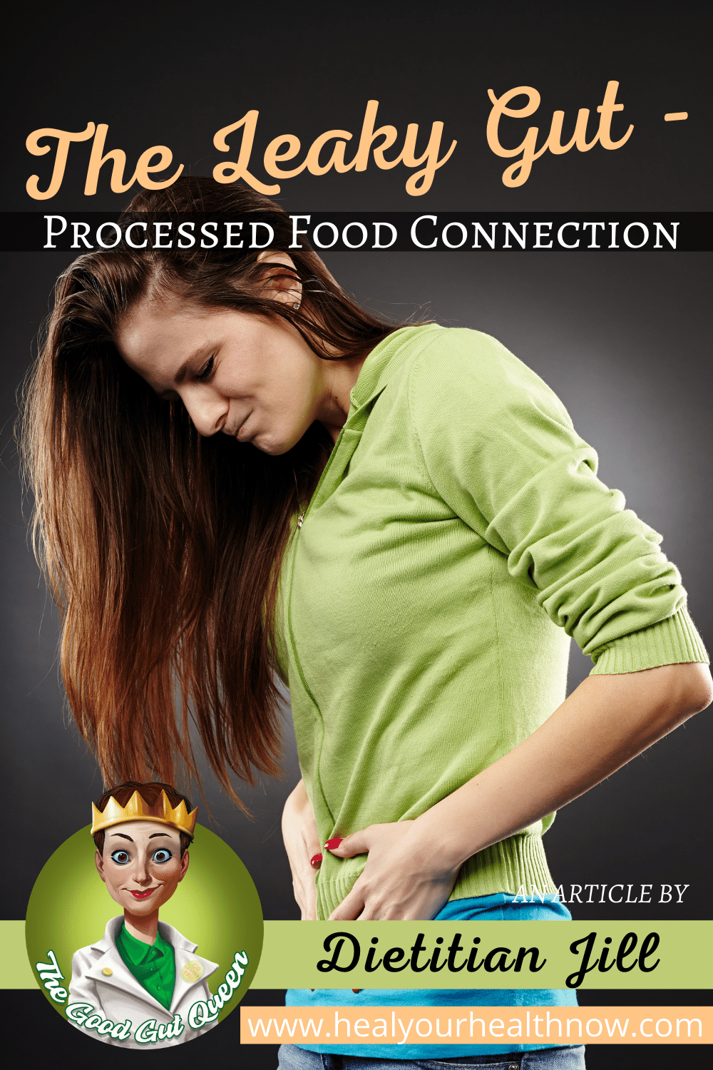The Leaky Gut-Processed Food Connection