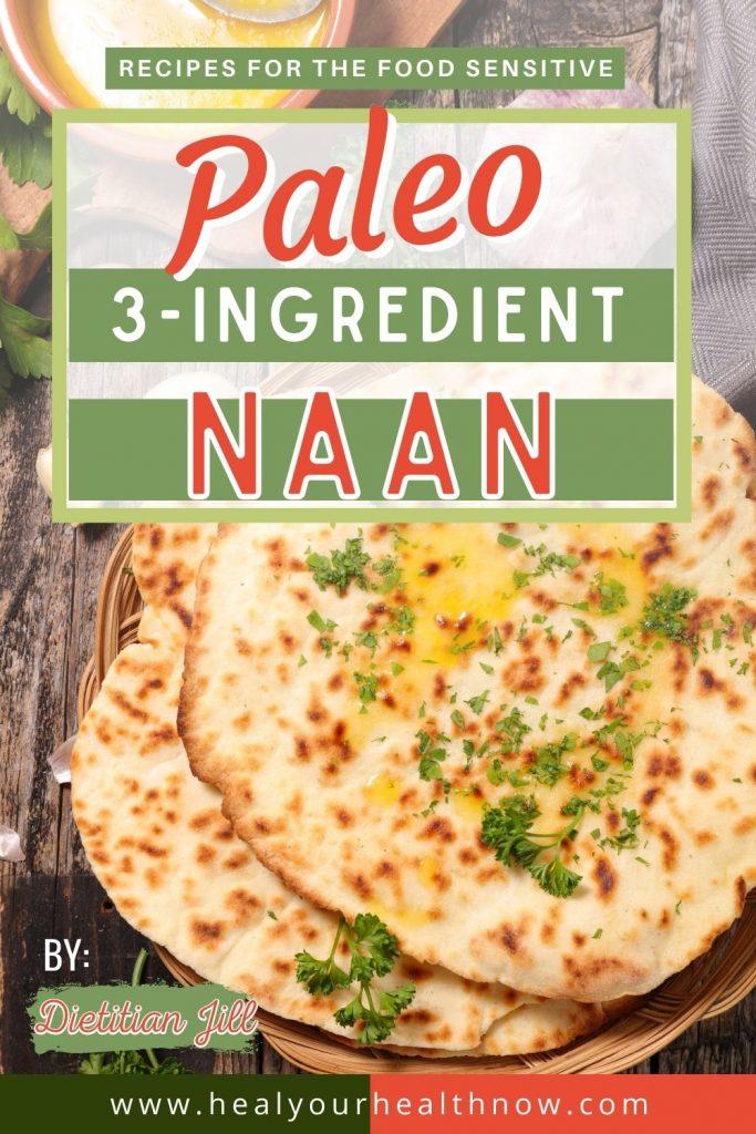 Paleo 3-Ingredient Naan