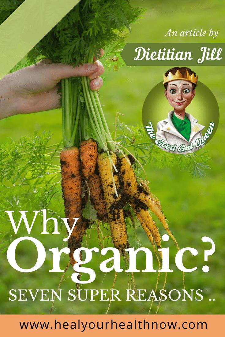 Why Organic? Seven Super Reasons ...
