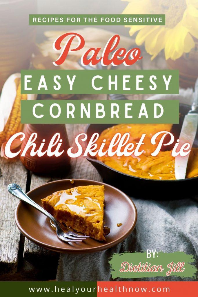 Paleo Easy Cheesy Cornbread Chili Skillet Pie