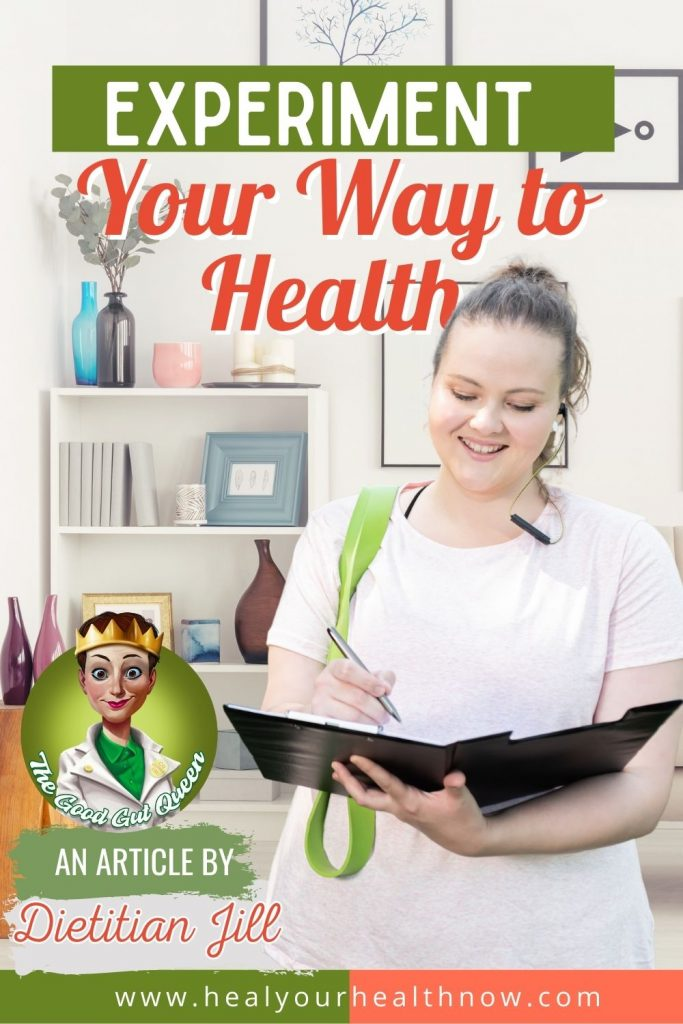 EXPERIMENT Your Way to Health