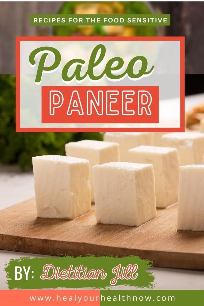 Paleo Paneer