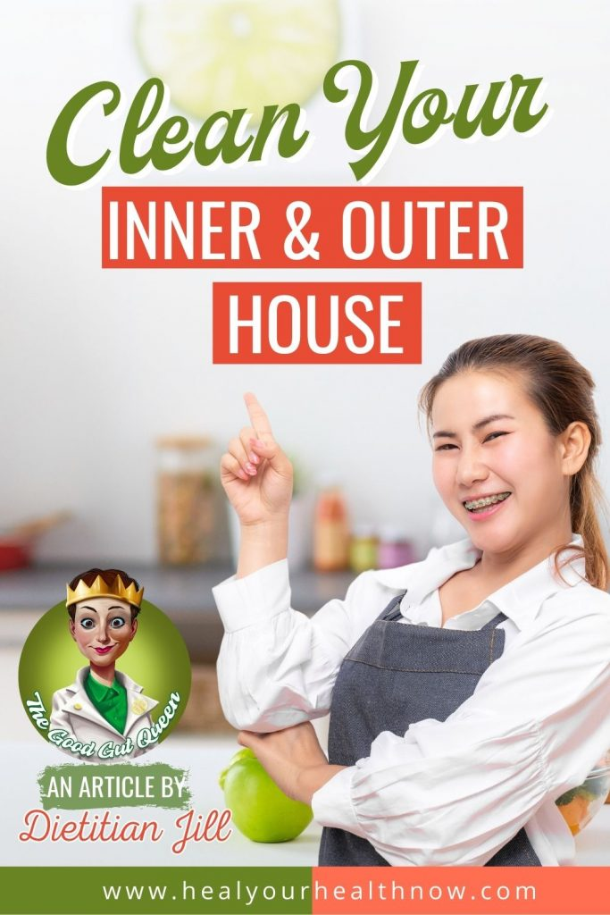 Clean Your Inner & Outer House