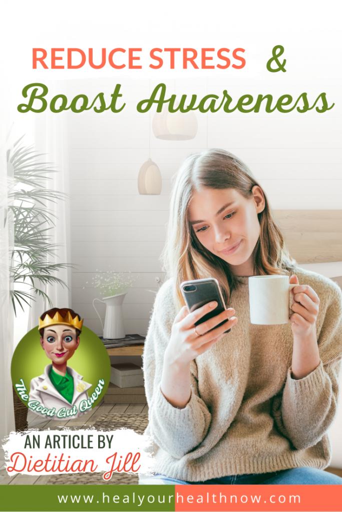 Reduce Stress & Boost Awareness